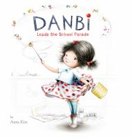 book cover: danbi leads the school parade