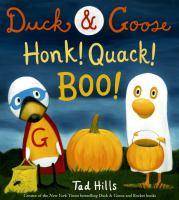 book: duck & goose honk! Quack! Boo!