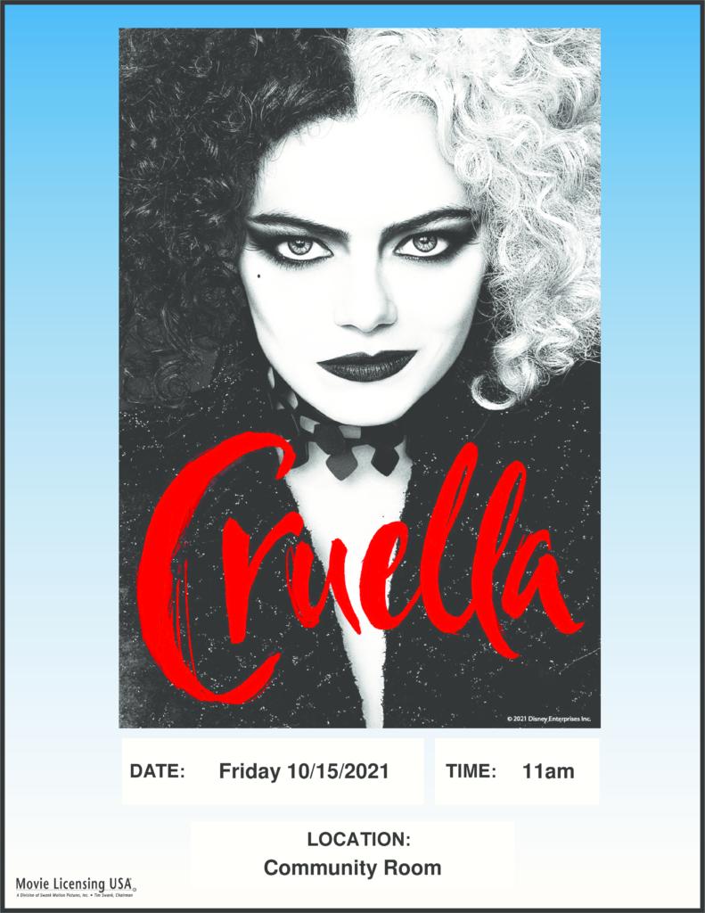 flyer advertising Cruella on Oct. 15 in the Community Room