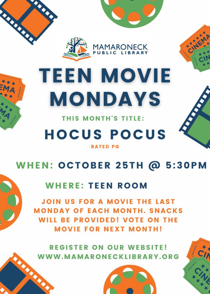Teen movie Mondays - Hocus Pocus Oct. 25th